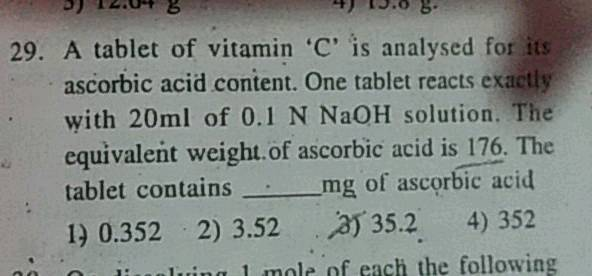 29 A Tablet Of Vitamin C Is Analysed For Its Ascorbic Acid Content One Tablet Reacts
