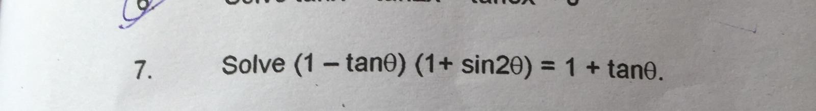 X Solve 1 Tan Theta 1 Sin 2 Theta 1 Tan Theta