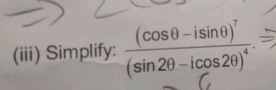 Iii Simplify Frac Cos Theta I Sin Theta 7 Sin 2 Theta I Cos 2 Theta 4