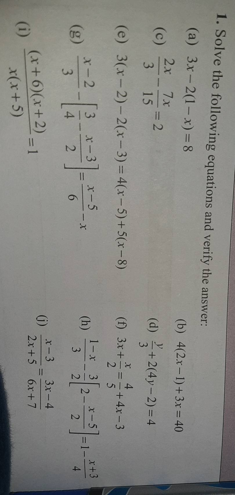 1 Solve The Following Equations And Verify The Answer A 3x 2 1 X 8 B