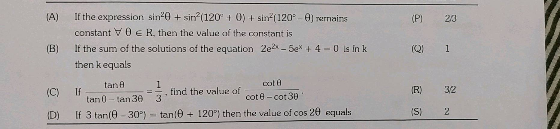 A B Q 1 If The Expression Sin20 Sin 120 0