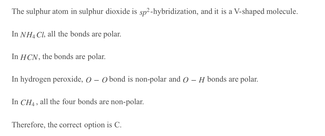 Which Of The Following Molecule Possesses Polar And Nonpolar Covalent Bond A Nh4cl B Cci3 C H2o2 D Hcn