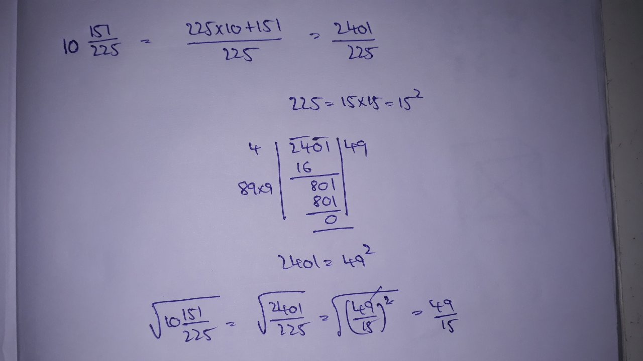 2 Find The Square Root Of 10 Frac 151 225 Square root is defined as what number times itself equals the given number. since 15*15 = 225, the square root of 225 is 15. toppr