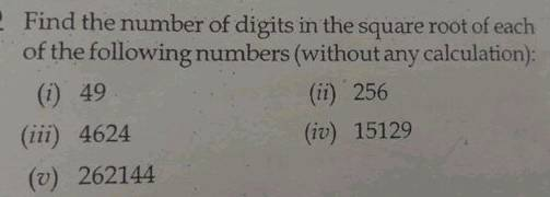 Find The Number Of Digits In The Square Root Of Each Nof The Following Numbers Without Any Calculation N Begin Array L L Text I 49 Text