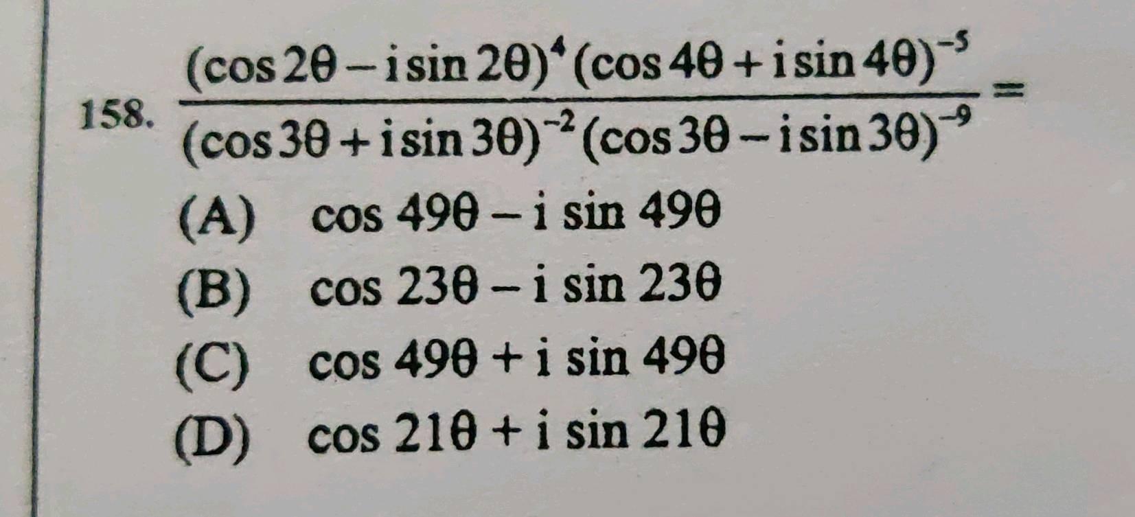 158 Frac Cos 2 Theta I Sin 2 Theta 4 Cos 4 Theta I Sin 4 Theta 5 Cos 3 Theta I Sin 3 Theta 2 Cos 3 Theta I Sin 3 Theta 9 A Cos 49 Theta I Sin 49 Theta B Cos 23